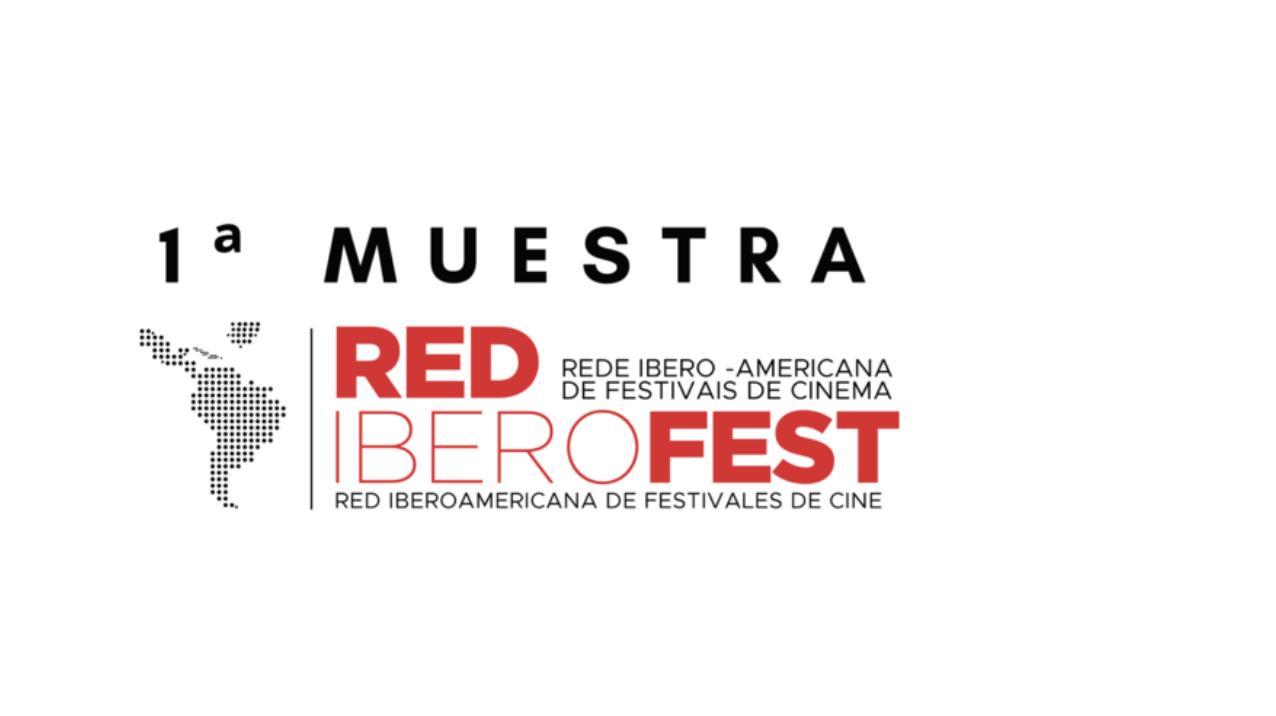 Arranca  1ra Muestra de la Red Iberoamericana de Festivales de Cine – RedIberoFest